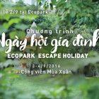 Hấp dẫn Ngày hội gia đình – Ecopark escape holiday