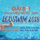 Thay đổi lịch thi đấu giải bơi Ecoswim 2018